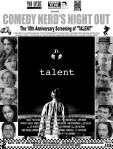 Anniversary screening of TALENT at the UCB theatre, L.A.